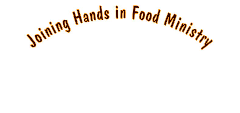 Joining Hands in Food Ministry